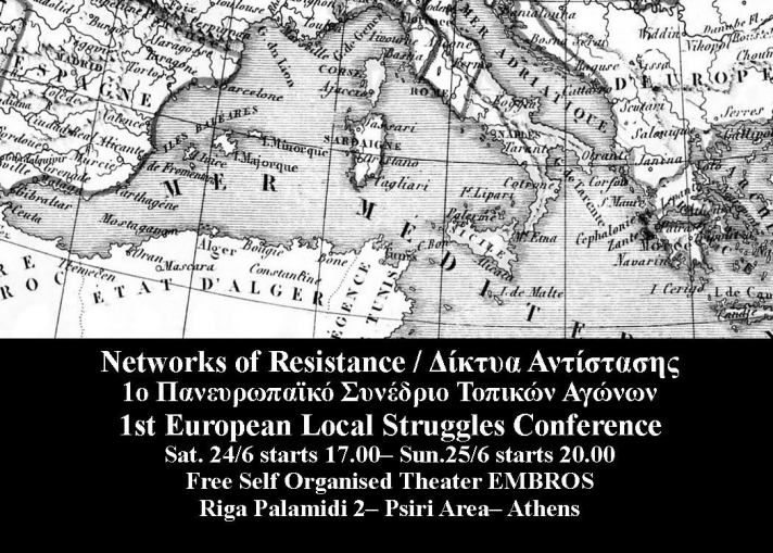 24,25 Ιουνίου, 17:00 – 22:30 Networks of Resistance / Δίκτυα Αντίστασης - 1st European Local Struggles Conference